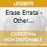 Erase Errata - Other Animals