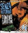 Tonino Carotone - Senza Ritorno