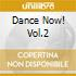 DANCE NOW! VOL.2