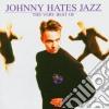 Johnny Hates Jazz - The Very Best Of Johnny Ha