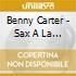 Benny Carter - Sax A La Carter