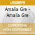 Amalia Gre - Amalia Gre