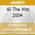 ALL THE HITS 2004