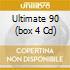 ULTIMATE 90 (BOX 4 CD)