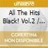 All The Hits Black! Vol.2