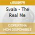 Svala - The Real Me