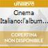 CINEMA ITALIANO:L'ALBUM DI COL.SON.