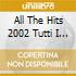 All The Hits 2002 Tutti I Successi