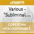 SUBLIMINAL VOL.1