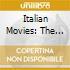 Italian Movies: The Best Original Soundtracks