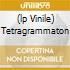 (LP VINILE) TETRAGRAMMATON