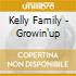 Kelly Family - Growin'up