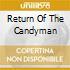 RETURN OF THE CANDYMAN