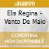 Elis Regina - Vento De Maio