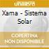 Xama - Sistema Solar