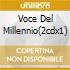 VOCE DEL MILLENNIO(2CDX1)