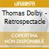 Dolby, Thomas - Retrospectacle