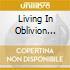 LIVING IN OBLIVION VOL.3