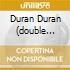 DURAN DURAN (DOUBLE PACK)