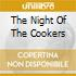 THE NIGHT OF THE COOKERS