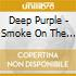 Deep Purple - Smoke On The Water / the Best Of