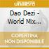 Dao Dezi - World Mix Album