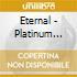 Eternal - Platinum Celebration