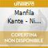 KANTE MANFILA-NI KANU
