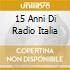 15 ANNI DI RADIO ITALIA