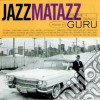 Guru - Jazzmatazz Volume 2
