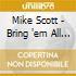 Mike Scott - Bring 'em All In