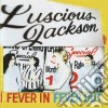 Luscious Jackson - Fever In Fever Out
