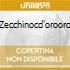 ZECCHINOCD'OROORO