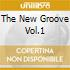 THE NEW GROOVE VOL.1