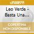 Leo Verde - Basta Una Canzone