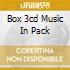 BOX 3CD MUSIC IN PACK