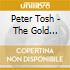 Tosh,peter - The Gold Collection