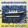 Edoardo Bennato - Se Son Rose Fioriranno