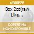 BOX 2CD(RAW LIKE SUSHI+HOMEBREW)