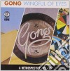 Gong - A Wingful Of Eyes