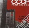 Cccp - Fedeli Alla Linea - Live In Punkow