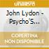 John Lydon - Psycho'S Path