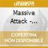 Massive Attack - Mezzanine Ltd