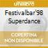 FESTIVALBAR'98 SUPERDANCE