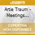 Artie Traum - Meetings With Remarkable