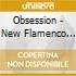 Obsession - New Flamenco Romance