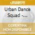 Urban Dance Squad - Artantica