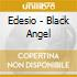 Edesio - Black Angel