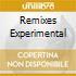 REMIXES EXPERIMENTAL