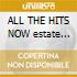 ALL THE HITS NOW estate 2000